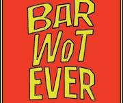 Photo of Bar Wotever (at Royal Vauxhall Tavern)